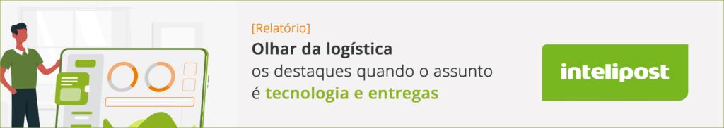 relatório olhar da logística Intelipost